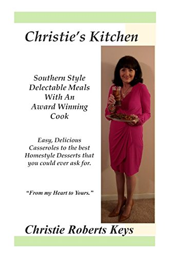 Christies Kitchen Southern Style Meals with An Award Winning Cook: Petal girl survives the January Tornado and finishes book. Paula Deen Desserts