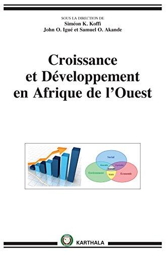 Croissance et Développement en Afrique de l Ouest