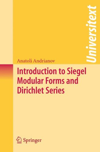 Introduction to Siegel Modular Forms and Dirichlet Series (Universitext)