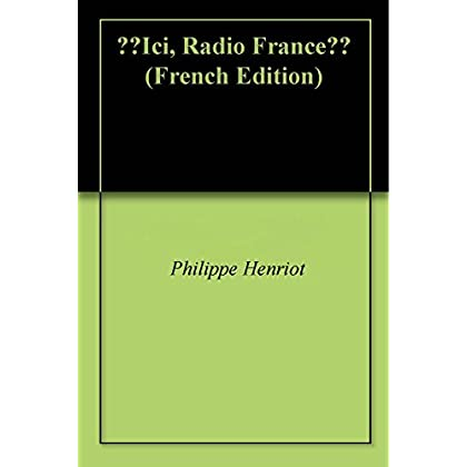 ''Ici, Radio France''