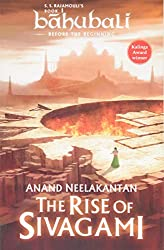 The Rise of Sivagami: Book 1 of Baahubali - Before the Beginning
