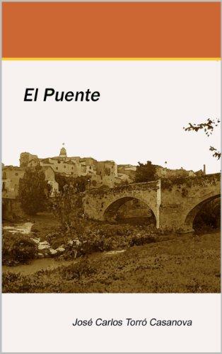 El Puente por Jose Carlos Torró