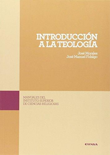 Introducción a la Teología (Manuales de Instituto Superior de Ciencias Religiosas)