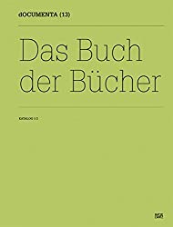Documenta (13)katalog I3: Das Buch Der Bücher