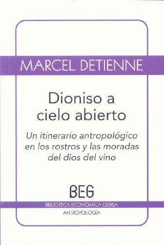 Dioniso a cielo abierto (beg / antropología) EPUB Descargar gratis!