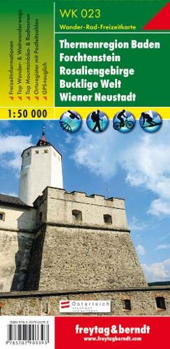 Thermenregion Baden - Forchtenstein - Rosaliengebirge - Bucklige Welt - Wiener Neustadt, Wanderkarte 1:50.000, WK 023: Wandel- en fietskaart 1:50 000 (freytag & berndt Wander-Rad-Freizeitkarten)