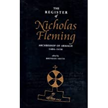 The Register of Nicholas Fleming, Archbishop of Armagh 1404-1416