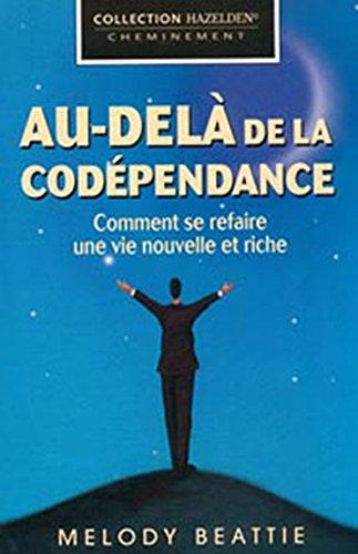 Au-delà de la codépendance