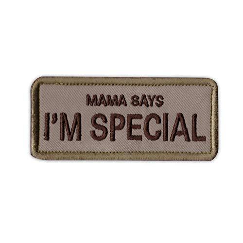 Onuris Mama Says I'm Special Taktischer Moral Patch Aufnäher mit Klettverschluss (Braun)