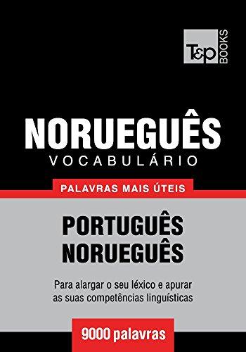 Vocabulário Português-Norueguês - 9000 palavras mais úteis (Portuguese Edition) por Andrey Taranov