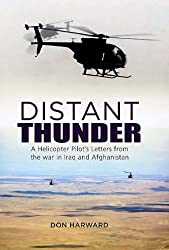 Distant Thunder: Helicopter Pilot's Letters from War in Iraq and Afghanistan