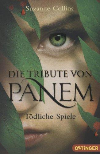 Buchcover Die Tribute von Panem - Tödliche Spiele (Band 1)