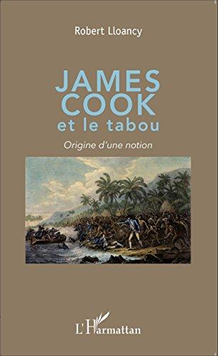 Téléchargement James Cook et le tabou: Origine d'une notion pdf ebook