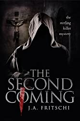 The Second Coming (The Sterling Killer Mysteries Book 1) (English Edition)