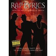 Rap Lyrics: From the Sugarhill Gang to Eminem by Alex Ogg (2002-04-01)