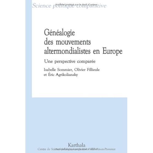 Généalogie des mouvements altermondialistes en Europe : Une perspective comparée