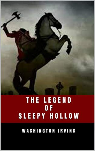 THE LEGEND OF SLEEPY HOLLOW (English Edition) eBook: Washington Irving: Amazon.es: Tienda Kindle