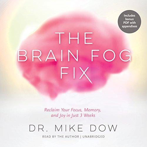 The Brain Fog Fix  Audiolibri