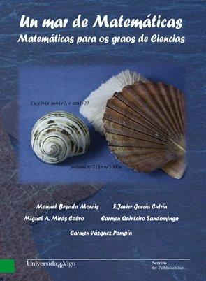Un mar de matemáticas por Manuel . . . [et al. ] Besada Morais