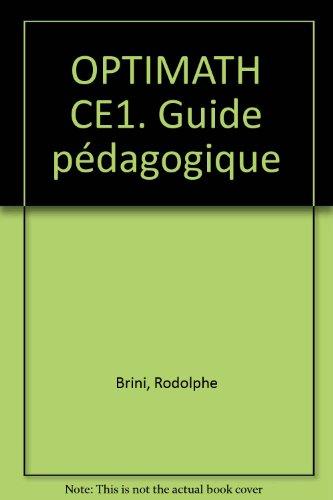 Optimath, CE1. Guide pédagogique