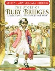 The Story of Ruby Bridges by Dr Robert Coles (2010-09-01)