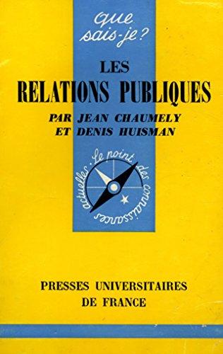 Les relations publiques 1967/Chaumely/Huisman/Réf5515 par Chaumely / Huisman