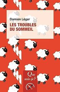 Les troubles du sommeil par Damien Léger