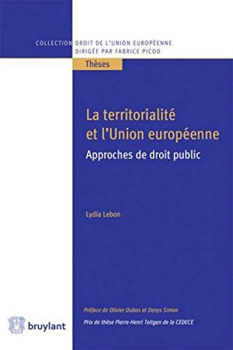 La territorialité et l'Union européenne: Approches de droit public