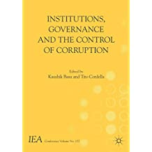 Institutions, Governance and the Control of Corruption (International Economic Association Series)