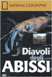 Diavoli degli abissi. DVD (National Geographic)