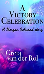 A Victory Celebration (Morgan Selwood Book 3)