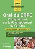 Oral du CRPE - 200 questions sur le développement de l'enfant