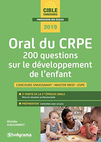 Oral du CRPE : 200 questions sur le développement de l'enfant par  (Broché - Feb 12, 2019)