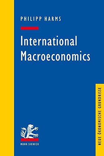 International Macroeconomics (Neue ökonomische Grundrisse)
