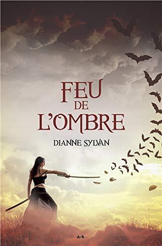 Feu de l'Ombre - Le Monde de l'Ombre T2 par Dianne Sylvan