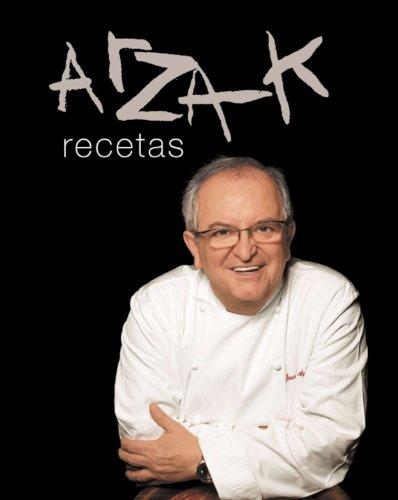 Arzak recetas por Juan Mari Arzak