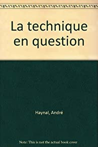 La Technique en question par André Haynal