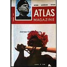 ATLAS MAGAZINE [No 5] du 01/02/1961 - CIANO GENDRE DE MUSSOLINI TOMBE SOUS LES BALLES FASCISTES - LE TIGRE - LE CONGO - LE TITANIC - GAUGUIN DE TAHITI - L'OR EST AU FOND DE LA SEINE - ETERNELS EMBARRAS DE PARIS - CHURCHILL VEUT SAUVER LE ROI - MAIS EDOUARD VIII DEVIENT DUC DE WINDSOR - LA LUNE.