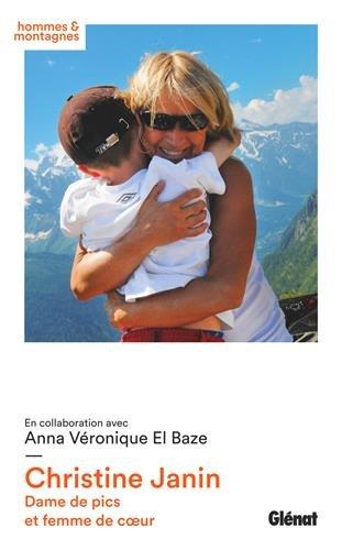 Christine Janin: Dame de pics et femme de coeur
