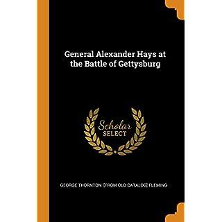 General Alexander Hays at the Battle of Gettysburg