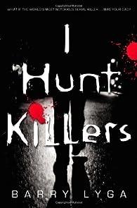I Hunt Killers by Barry Lyga par Barry Lyga