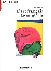 L'art français : Le XXe siècle