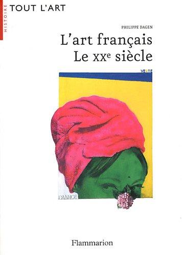 L'art franais : Le XXe sicle