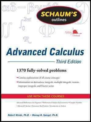 [(Schaum's Outline of Advanced Calculus)] [ By (author) Robert C. Wrede, By (author) Murray R. Spiegel ] [March, 2010]