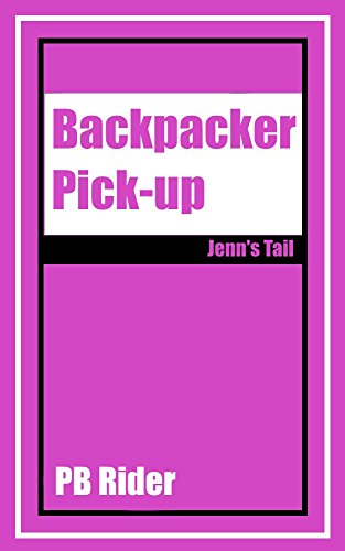 backpacker-pick-up-jenns-tail-english-edition