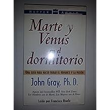 Marte y Venus En El Dormitorio: Mars & Venus in the Bedroom