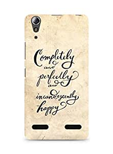 AMEZ completely and perfectly and incandescently happy Back Cover For Lenovo A6000
