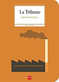 La Tribuna par Emilia Pardo Bazán