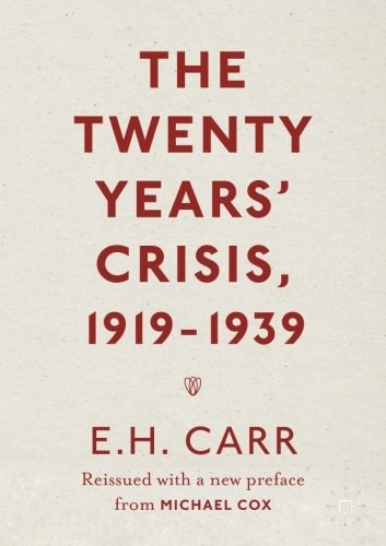 the-twenty-years-crisis-1919-1939-reissued-with-a-new-preface-from-michael-cox