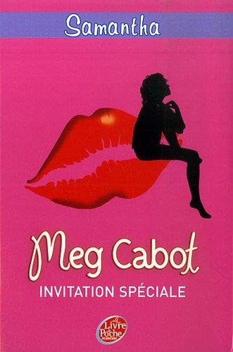 Samantha, Tome 2 : Invitation spéciale par Meg Cabot